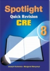 Spotlight Quick Revision C.R.E 8