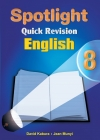 Spotlight Quick Revision English 8