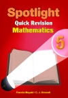 Spotlight Quick Revision Mathematics 5