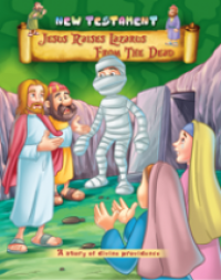 Jesus Raises Lazurus from the dead