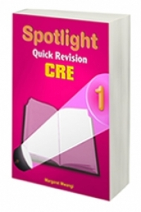 Spotlight Quick Revision C.R.E 1