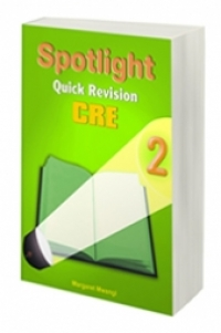 Spotlight Quick Revision C.R.E 2