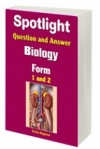 Spotlight Question and Answer Biology Form 1 & 2